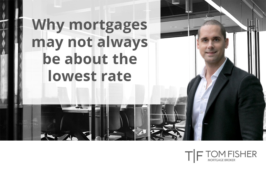 Why mortgages may not always be about the lowest rate